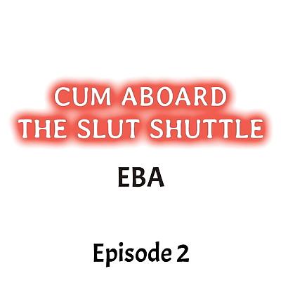 Cum Aboard the Slut Shuttle..