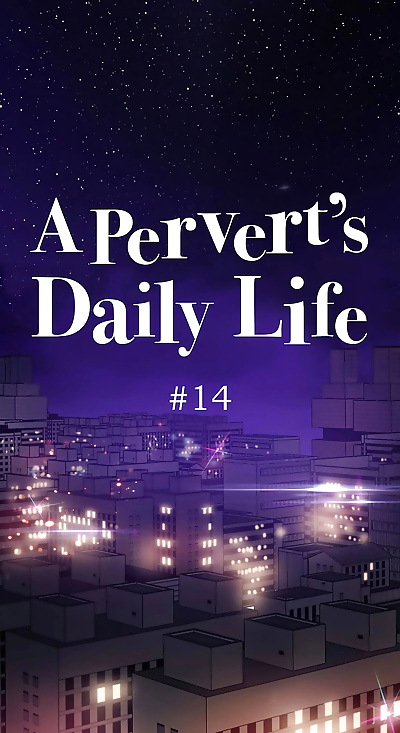 A Perverts Daily Life • Chapter 14: Erotic Smell