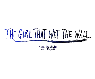 The Girl That Wet the Wall Ch. 0-2