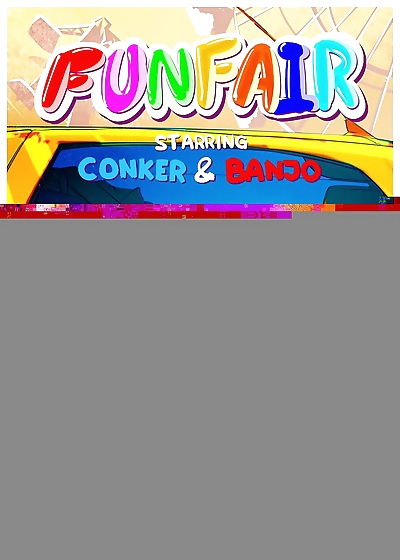 FUNFAIR- starring Conker & Banjo